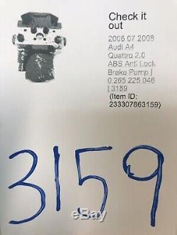 2006 07 2008 Audi A4 Quattro 2.0 ABS Anti Lock Brake Pump 0 265 225 048 3159